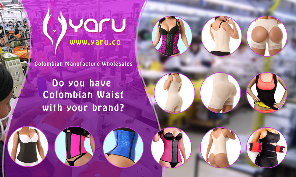 YARU Colombian Waist manufacture With your brand fajas colombianas con tu marca