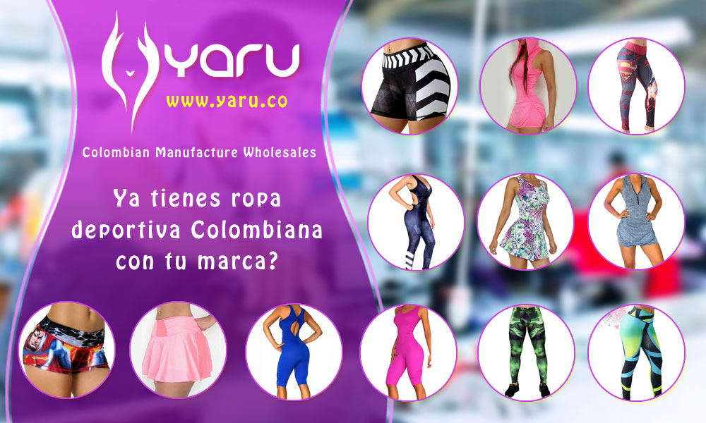 1a58b80a76b2a YARU Colombian manufacturer sport wear with your brand fabrica colombiana  ropa deportiva