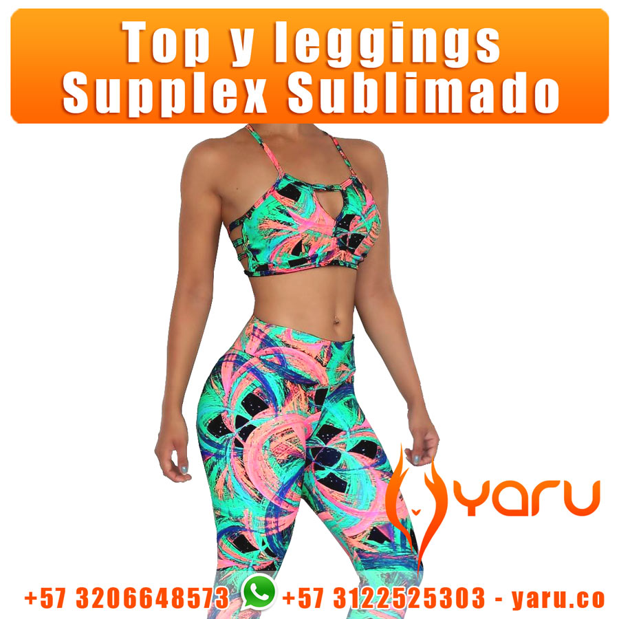 95e065101ee1a Top y Leggings Supplex Sublimado YARU Fabrica Colombiana ropa deportiva